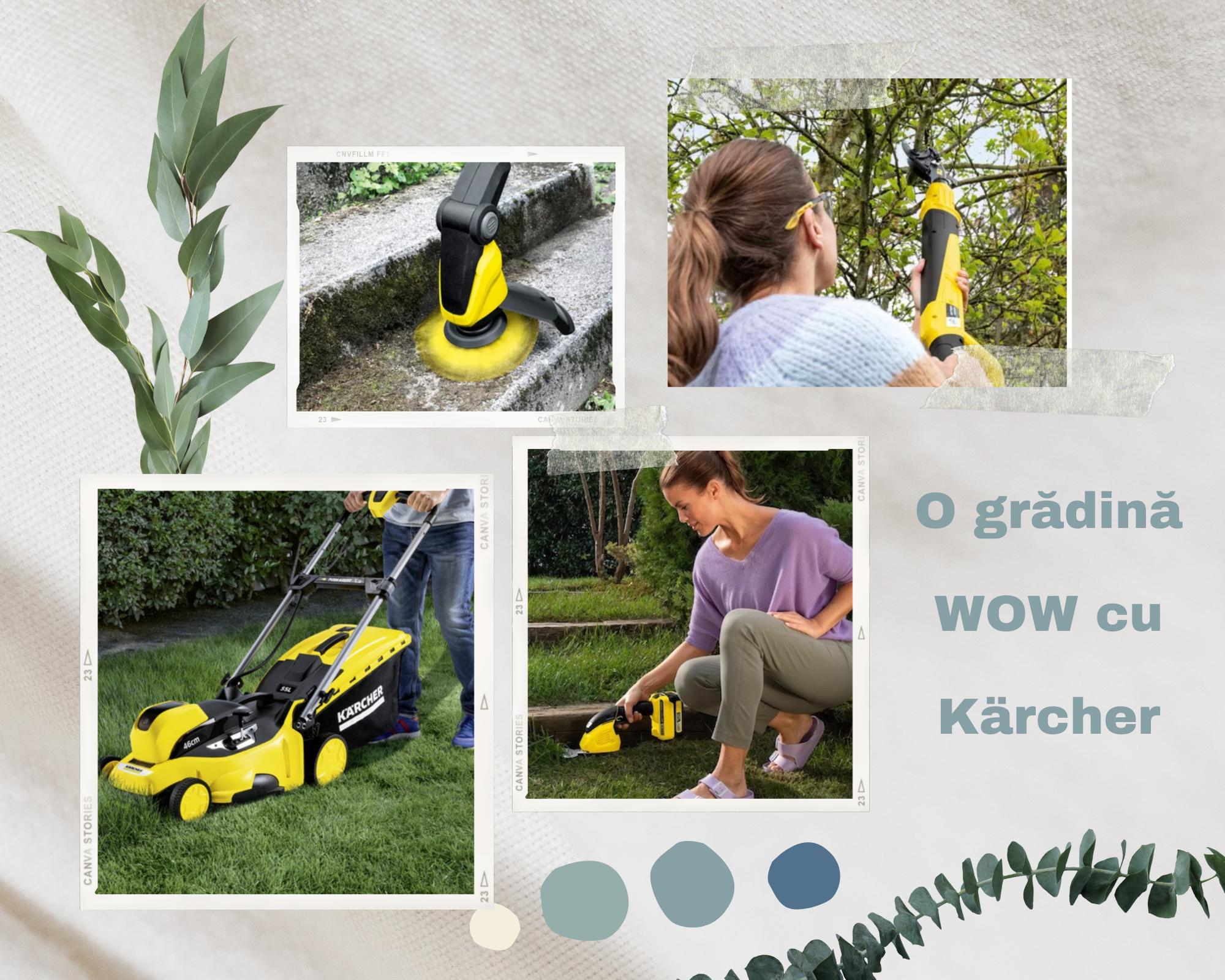 O grădină WOW cu ajutorul lui Kärcher