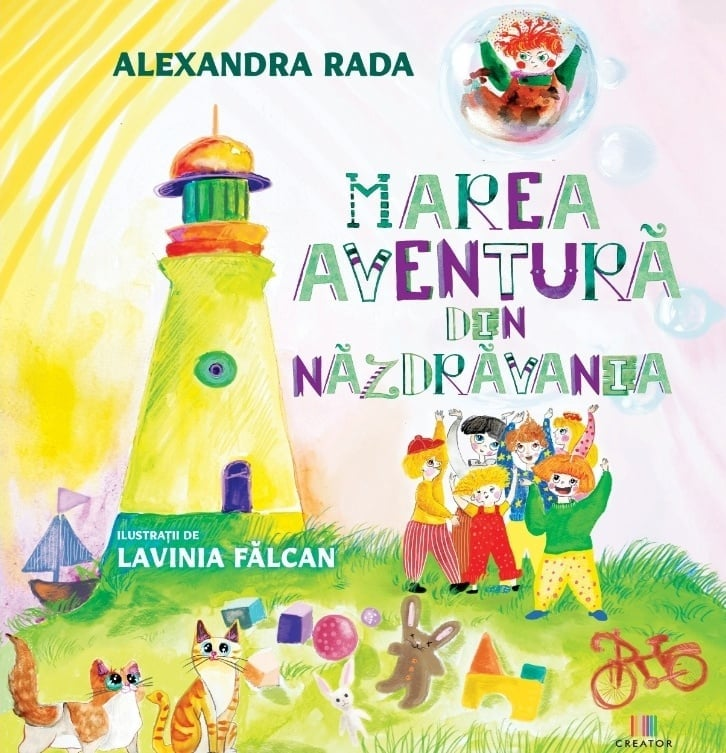 Marea Aventura din Nazdravania - Alexandra Rada